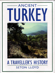 Ancient Turkey - Seton Lloyd
